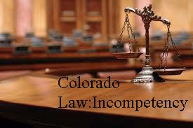 The Issue Of Competency To Stand Trial In Colorado